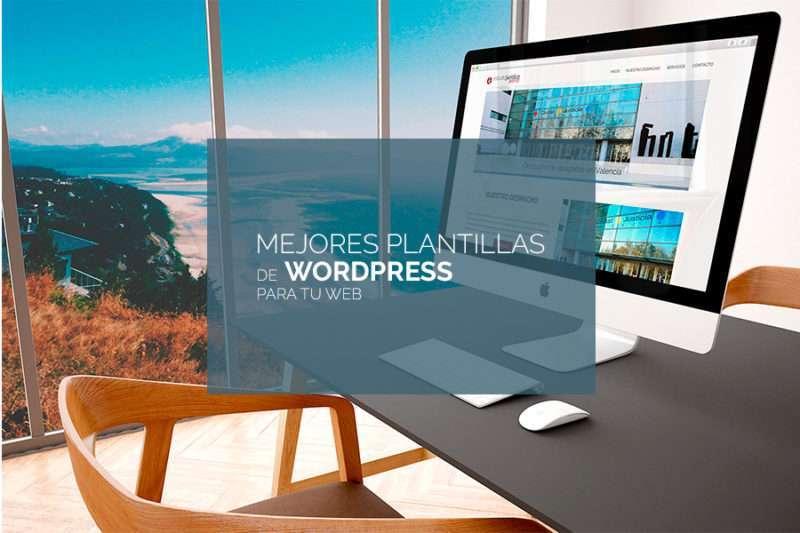 Mejores plantillas de WordPress gratis y premium para tu página web