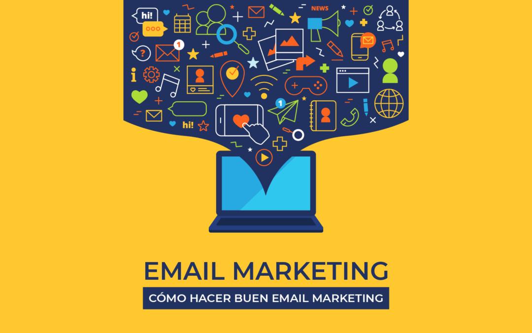 Cómo hacer buen email marketing